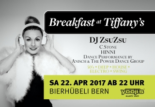 Breakfast at Tiffany's mit DJ ZsuZsu in Bern