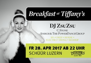 Breakfast at Tiffany's mit DJ ZsuZsu in Luzern