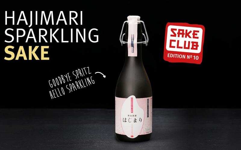 Sake Club Edition No. 10: Hajimari Sparkling Sake