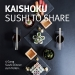 KAISHOKU – sushi to share