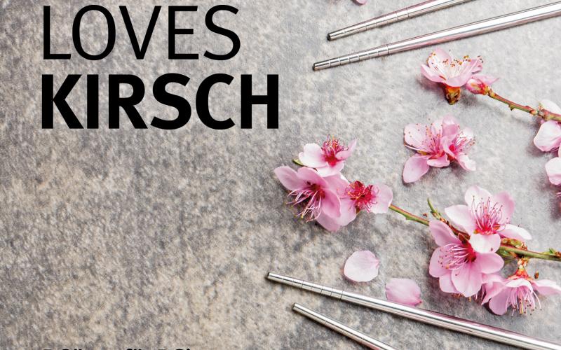 Sushi loves Kirsch